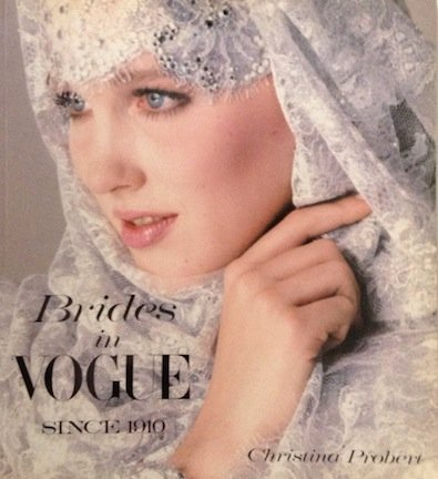Brides in Vogue Since 1910: Probert, Christina