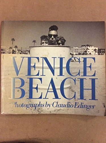 Venice Beach: Photographs by Claudio Edinger