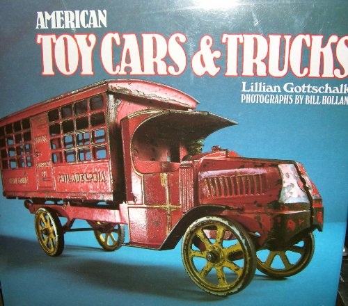 American Toy Cars & Trucks 1894-1942
