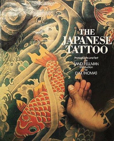 The Japanese Tattoo: Fellman, Sandi