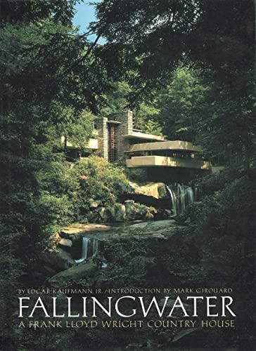 9780896596627: Fallingwater: A Frank Lloyd Wright Country House