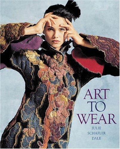 Art to Wear: Julie Schafler Dale; Otto Stupakoff