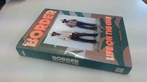 The Border: Life on the Line: Hall, Douglas Kent