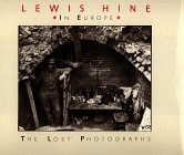 9780896597457: Lewis Hine in Europe: The Lost Photographs