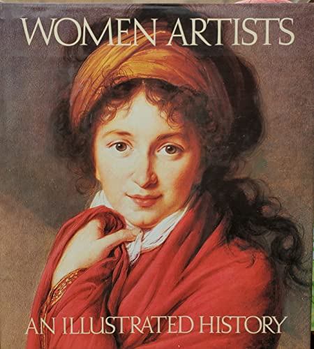 9780896597488: Women artists: An illustrated history