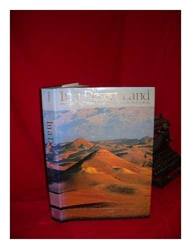 In a Desert Land: Photographs of Israel, Egypt, and Jordan: Neil Folberg