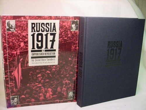 9780896597754: Russia, 1917: The Unpublished Revolution