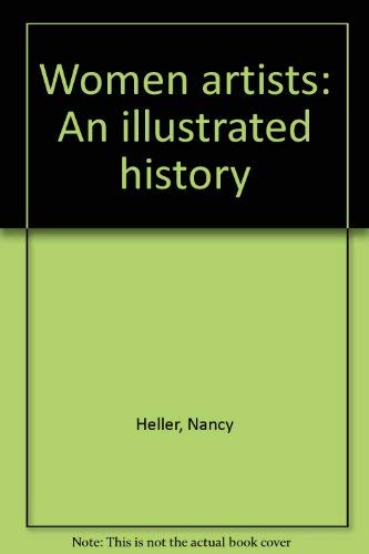 9780896597938: Women artists: An illustrated history