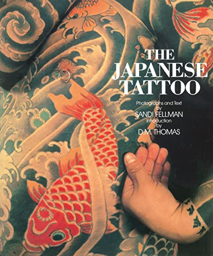 The Japanese Tattoo: Sandi Fellman (Author)