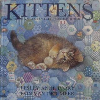 Kittens (Pop-Up): Lesley Anne Ivory