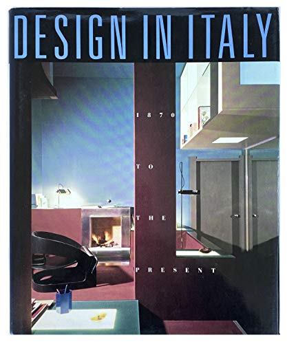 Design in Italy: 1870 to the Present