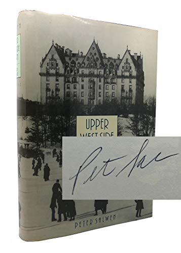 Upper West Side Story: A History And Guide.: Salwen, Peter.