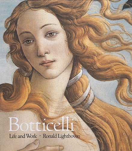 9780896599314: Sandro Botticelli: Life and Work