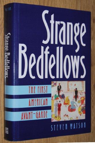 9780896599345: Strange Bedfellows: The First American Avant-Garde (Penn State Series in German)