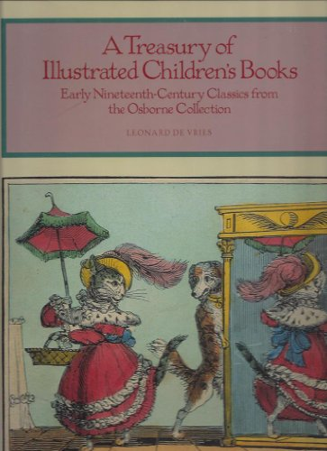 9780896599390: A Treasury of Illustrated Children's Books: Early Nineteenth-Century Classics from the Osborne Collection