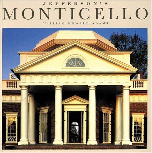 Jefferson's Monticello: William Howard Adams