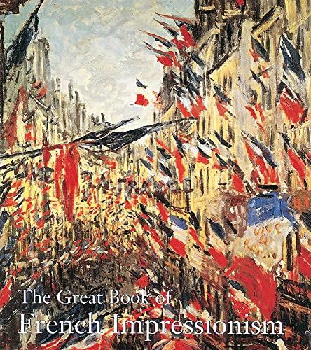 Great Book of French Impressionism: Kelder, Diane