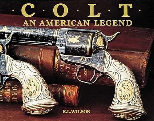 9780896600119: Colt : An American Legend