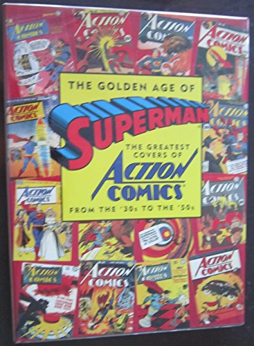 The Golden Age of Superman: The Greatest: Waid, Mark