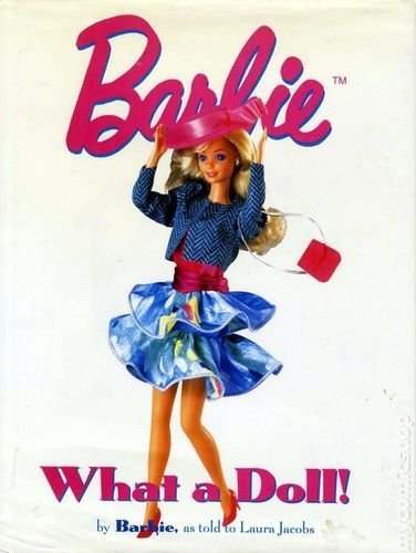 Barbie: What a Doll!: Jacobs, Laura