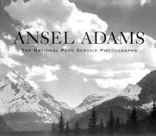 9780896600560: Ansel Adams: The National Park Service Photographs