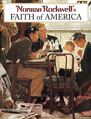 Norman Rockwell's Faith of America (0896600661) by Fred Bauer; Norman Rockwell
