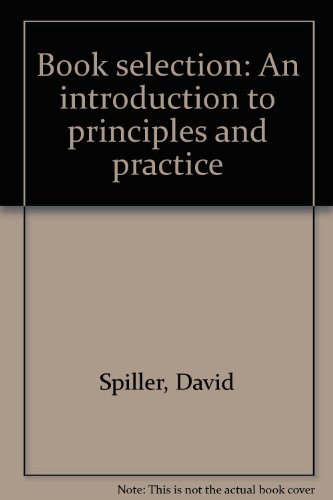 9780896644410: Book selection: An introduction to principles and practice