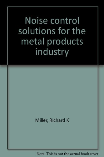 9780896710009: Noise Control Solutions for the Metal Products Industry