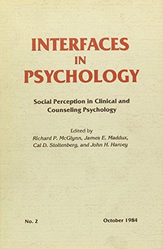 Interfaces in Psychology No. 2: Social Perception: Richard P. McGlynn;