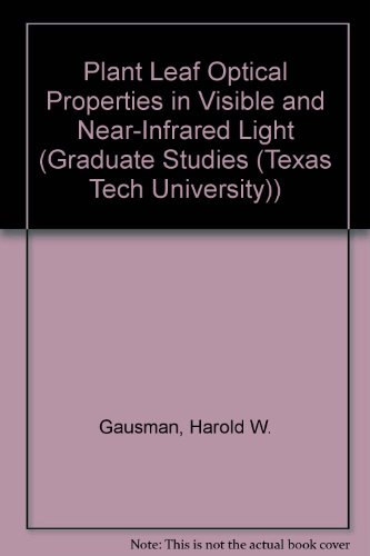 9780896721326: Plant Leaf Optical Properties in Visible and Near-Infrared Light (Graduate Studies)