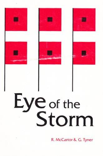 Eye of the Storm: Instant Doctor: The Story of a New Medical School Volume I: McCartor, Robert;...