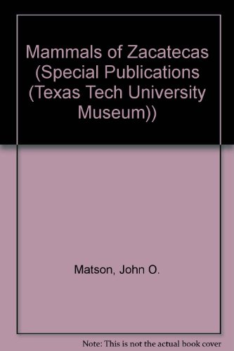 9780896721432: Mammals of Zacatecas (Special Publications)