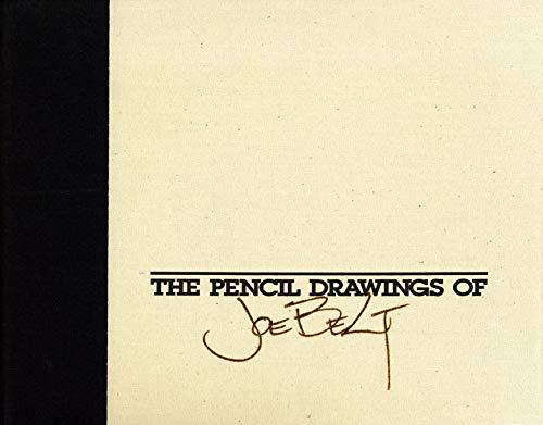 The Pencil Drawings of Joe Belt: Belt, Joe