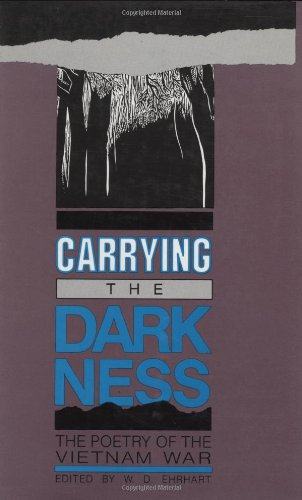 9780896721876: Carrying the Darkness: The Poetry of the Vietnam War