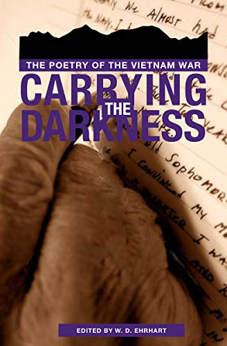 9780896721883: Carrying the Darkness: The Poetry of the Vietnam War