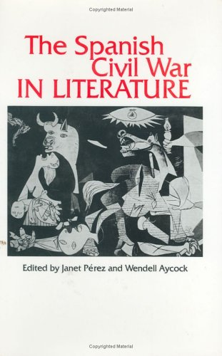 9780896721968: The Spanish Civil War in Literature (Studies in Comparative Literature Series)