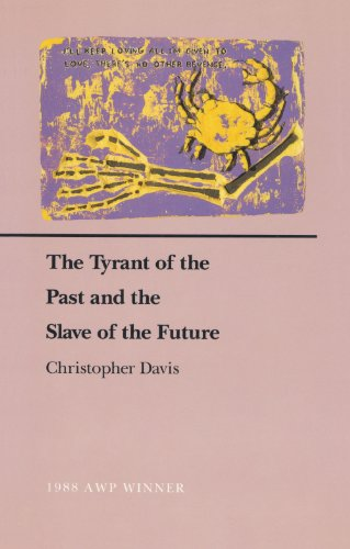 9780896721999: The Tyrant of the Past and the Slave of the Future