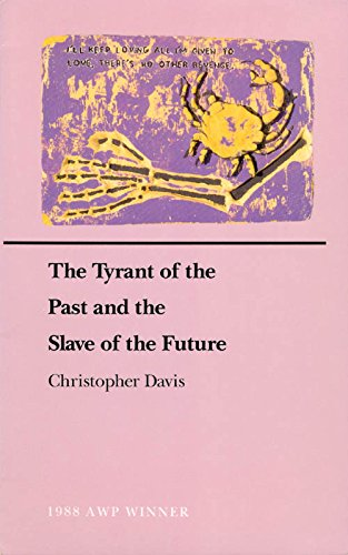 9780896722002: The Tyrant of the Past and the Slave of the Future