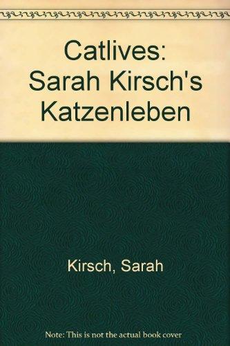9780896722316: Catlives: Sarah Kirsch's