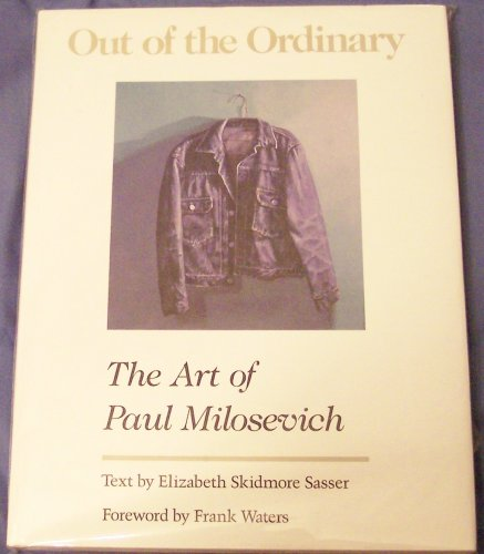 9780896722354: Out of the Ordinary: The Art of Paul Milosevich