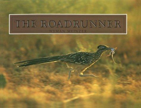 9780896722439: The Roadrunner