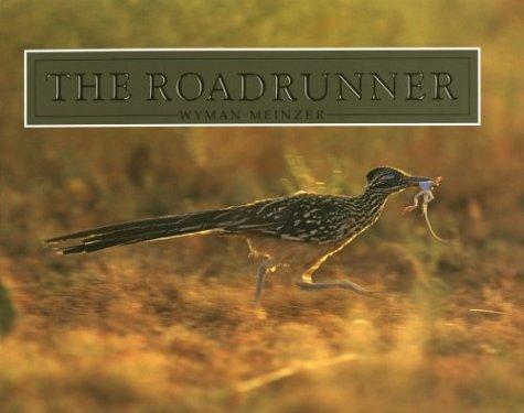 9780896722446: The Roadrunner