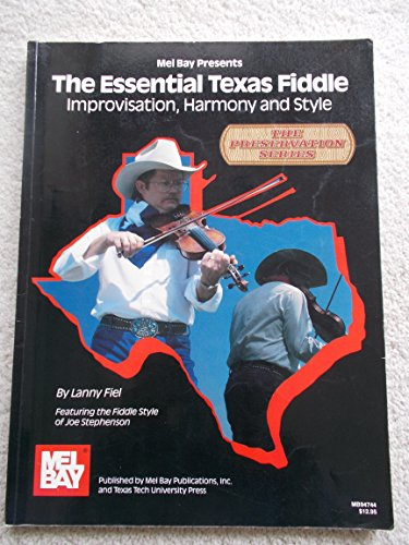 The Essential Texas Fiddle (Book Only): Improvisation,: Lanny Fiel; Dr