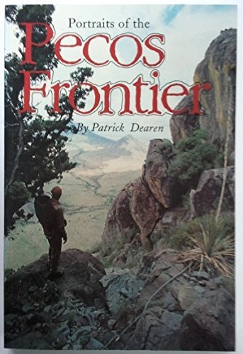 9780896722880: Portraits of the Pecos Frontier