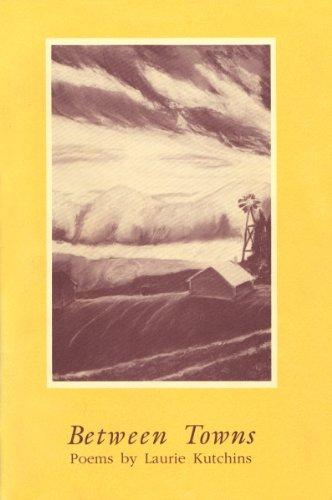 9780896722965: Between Towns: Poems (Walt McDonald First-Book)