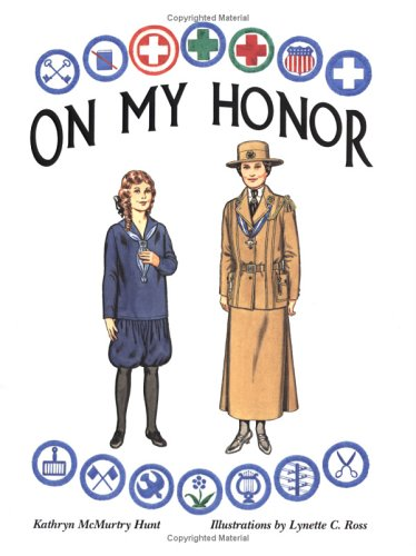 9780896723337: On My Honor: A Paper Doll History of the Girl Scout Uniform, Volume One
