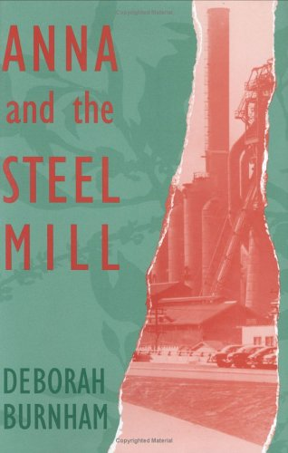 9780896723450: Anna and the Steel Mill (Walt McDonald First-Book Series)