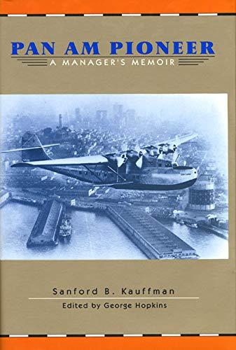 9780896723573: Pan Am Pioneer: A Manager's Memoir