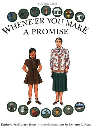 Whene'er You Make a Promise: A Paper Doll History of the Girl Scout Uniform, Volume Two: Hunt,...
