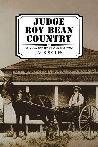 9780896723696: Judge Roy Bean Country